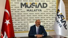 Müsiad Malatya Başkanı Kalan : 15 Temmuz Zaferi Dünyaya Örnek Olmalı