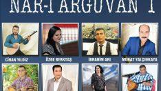 Nar-ı Arguvan 1 Türkü Albümü Büyük İlgi Görüyor